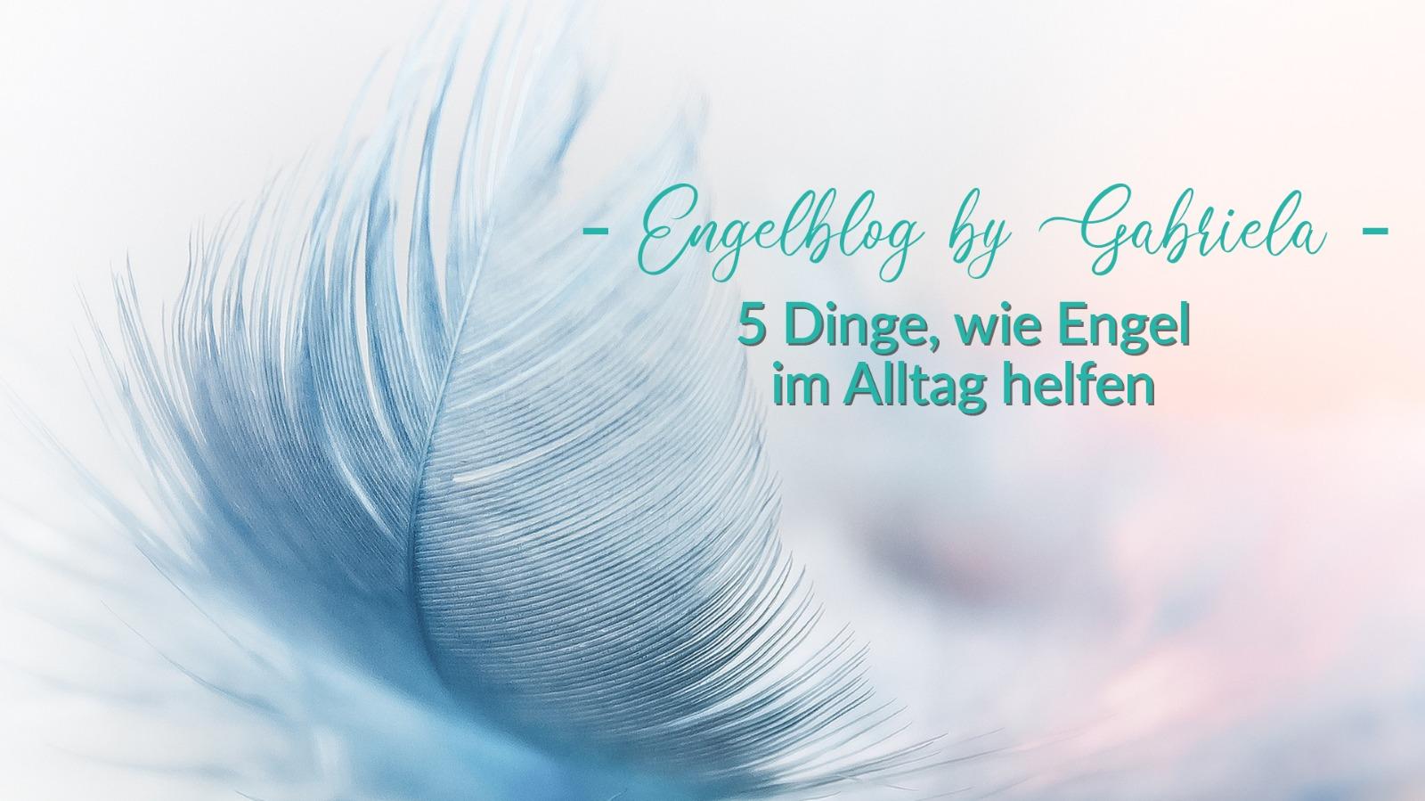 5 Möglichkeiten, wie Engel im Alltag helfen