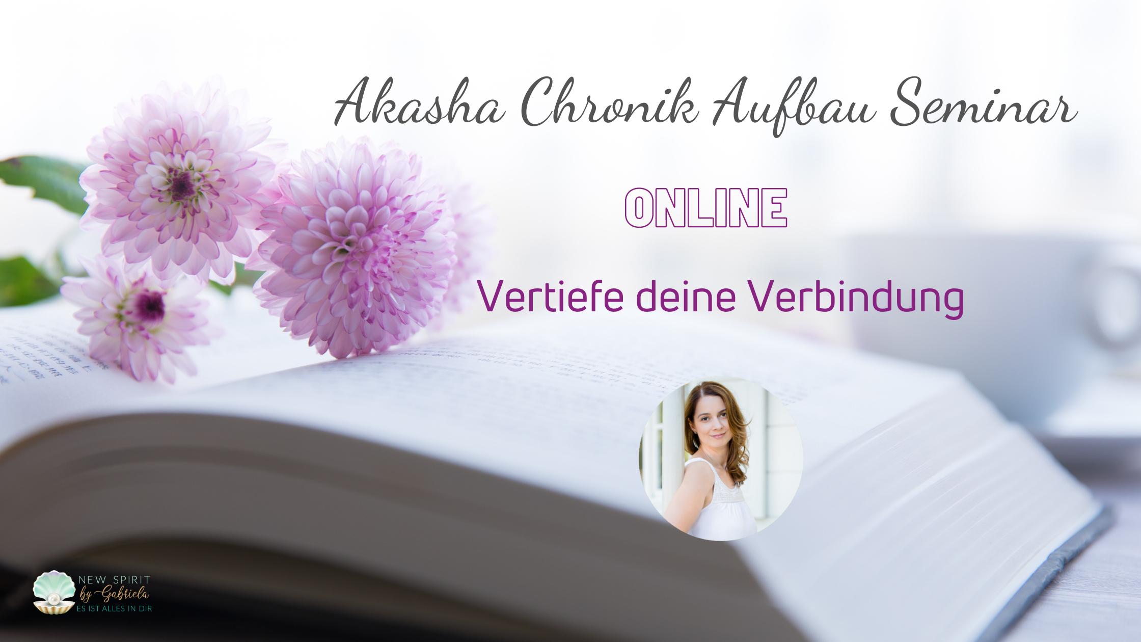Akasha Chronik Aufbau Seminar
